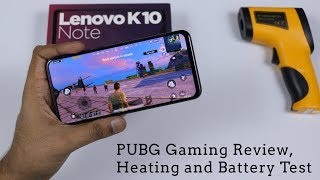 Lenovo K10 Note - PUBG Gaming Review, Graphic Settings, Heating and Battery Test