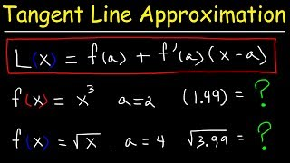 Finding The Linearization of a Function Using Tangent Line Approximations