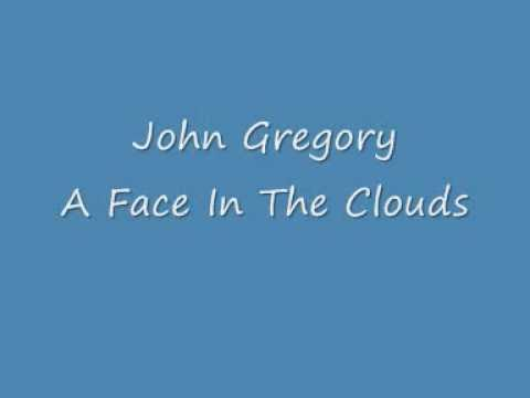 John Gregory - A Face In The Clouds.wmv