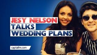Little Mix's Jesy Nelson On Wedding Plans