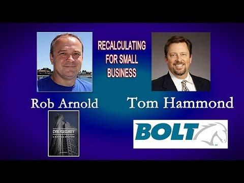 Rob Arnold, Cyber Security. Tom Hammond, Bolt Solutions. Oct 20, 2017