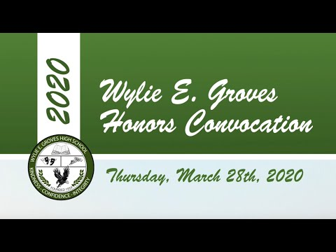 Wylie E. Groves High School Senior Honors Convocation - Class of 2020