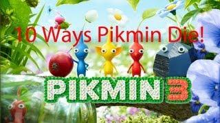Pikmin 3: 10 Ways Pikmin Die!