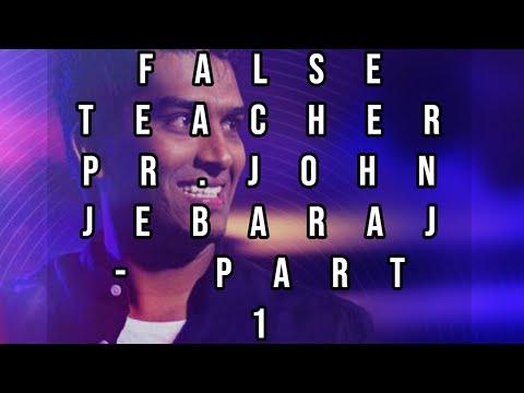 """False Teacher """"Pr.John Jebaraj"""""""