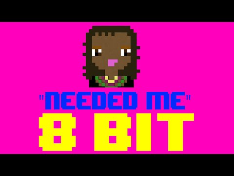 Needed Me (8 Bit Remix Cover Version) [Tribute to Rihanna] - 8 Bit Universe