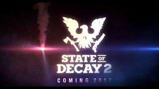 State of Decay 2 anunciado en el E3 de 2016