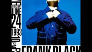 "Frank Black: Fear [Main Theme from ""One Step Beyond""] + War of the Satellites"