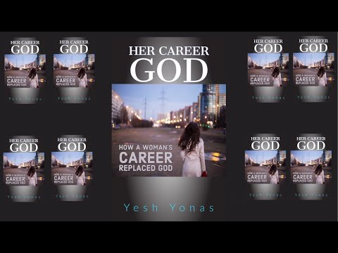 Her Career God .... How a woman's career replaced God