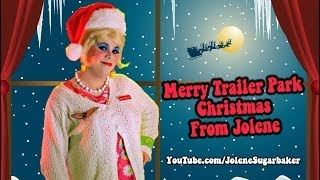 Merry Trailer Park Christmas From Jolene Sugarbaker Day 25