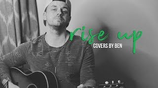 Rise Up - Ben Honeycutt - Andra Day Cover