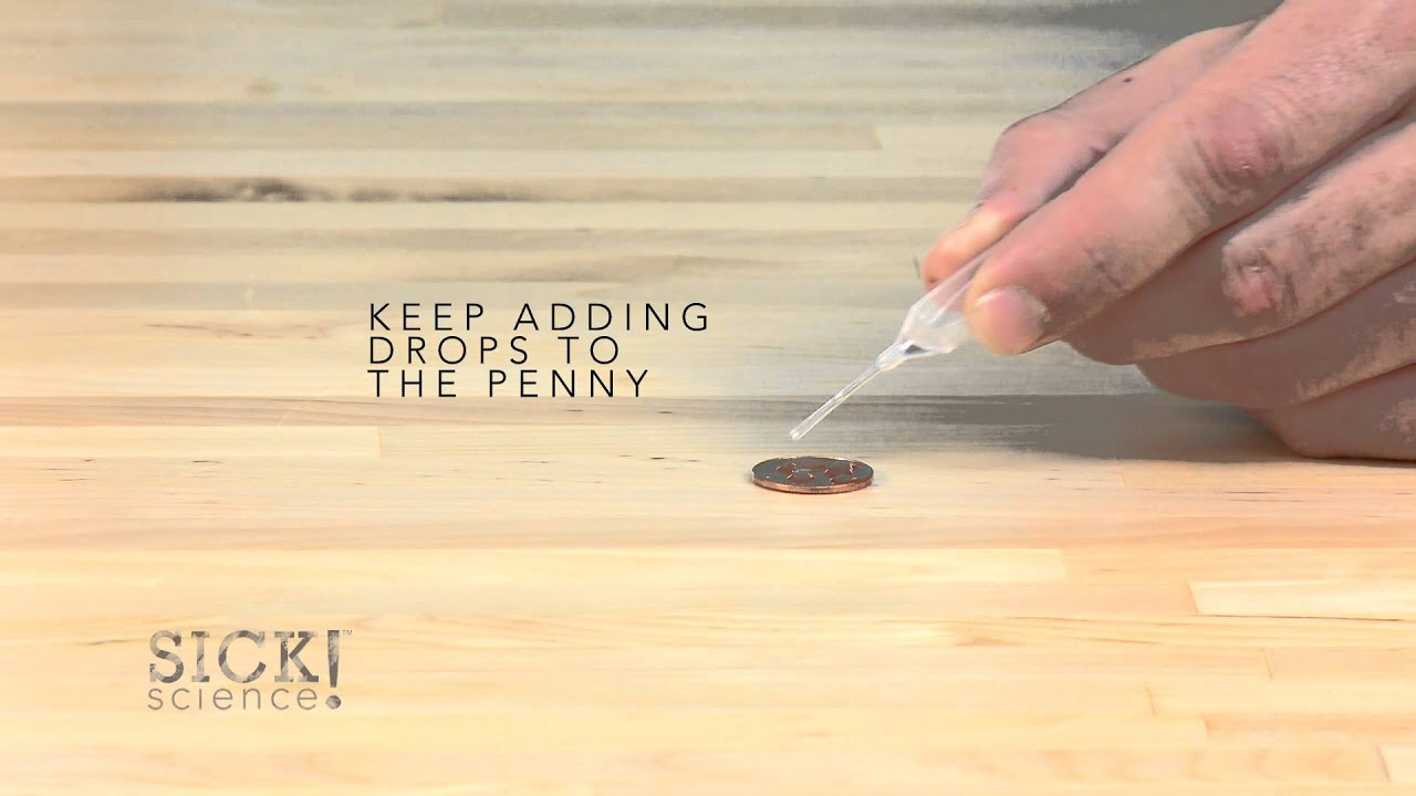Drops on a Penny - Sick Science! #152