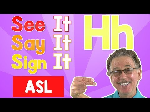 See It, Say It, Sign It   The Letter H   ASL For Kids   Jack Hartmann