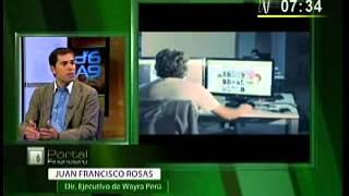Entrevista con Juan Francisco Rosas, Dir. Ejecutivo de Wayra Perú