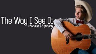 Mason Ramsey - The Way I See It [Full HD] lyrics