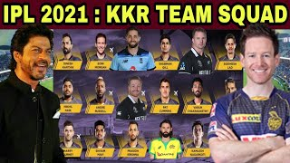 IPL 2021 : KOLKATA KNIGHT RIDERS TEAM FULL SQUAD 2021 || KKR TEAM || KKR IPL 2021