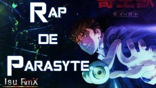 Rap de Parasyte || Isu RmX
