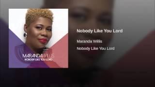Nobody Like You Lord