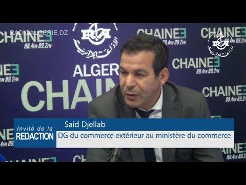 Said Djellab,Directeur Général du commerce extérieur au ministère du commerce