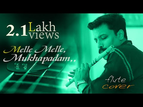Melle melle mukhapadam,,[Flutu] Song By, Dileep Babu [Johnson& ONV]