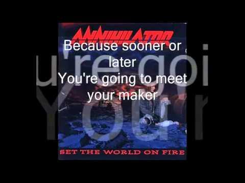 Annihilator - Set The World On Fire (karaoke)