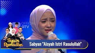 SabyanAisyah Istri RasulullahAdem Banget Dengerinnya Syair Ramadan GTV