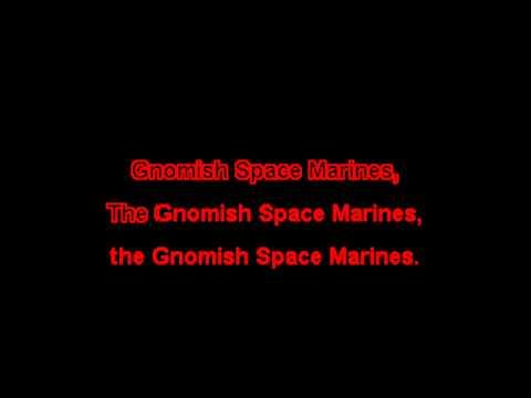 DJ Warl0cK - Gnomish Space Marines (KARAOKE)