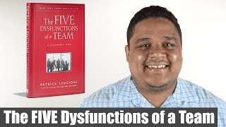 Why Are Teams So Dysfunctional and What YOU Can Do About It?