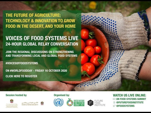 The UN  Food Systems Summit on World Food Day 2020 (UAE)