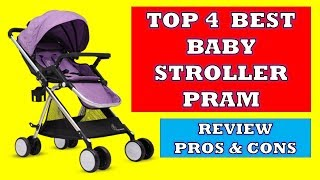 Top 4 Best Baby Strollers Pram - Review with Pros & Cons
