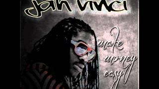 Jah Vinci - Make Money Easy - April 2012
