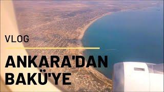 VLOG / Bakü Devlet Üniversitesine Ankara'dan nasıl gidilir? - How can get to BSU from Ankara? / VLOG