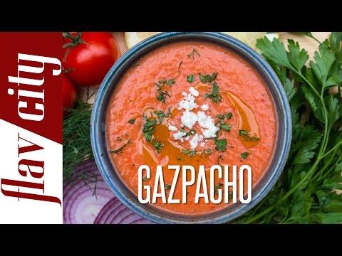 The Best Gazpacho Recipe - 10 Minute Recipe