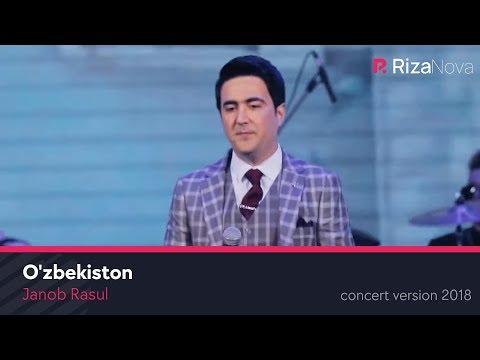 Janob Rasul - O'zbekiston | Жаноб Расул - Узбекистон (concert version 2018) #UydaQoling