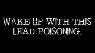 Alkaline Trio - Lead Poisoning (Lyrics)