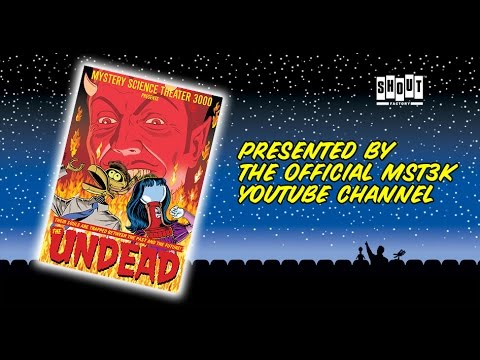 Download MST3K: The Undead (FULL MOVIE)