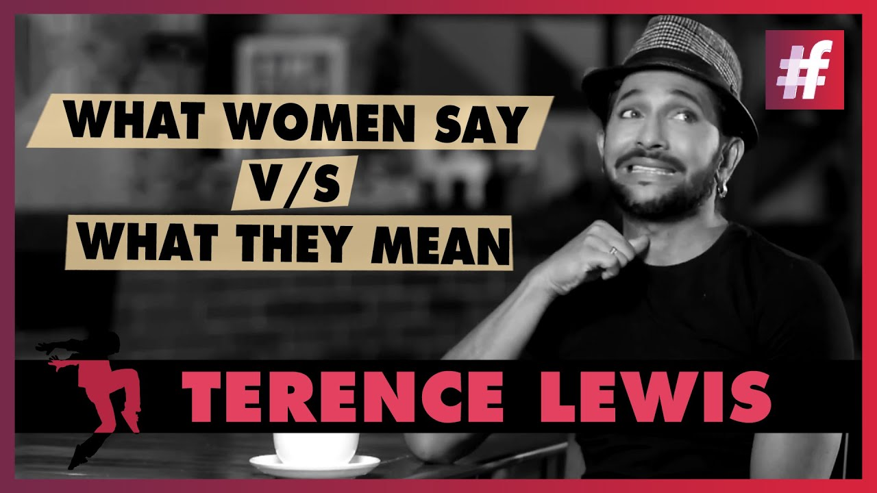 Terence Lewis - What Women Say And What They Mean