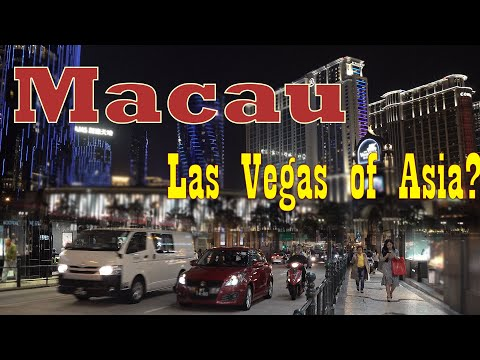 Macau China 4k - the Las Vegas of Asia?