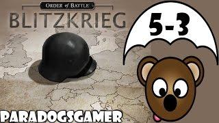 Order of Battle | Blitzkrieg | Dunkirk | Part 3