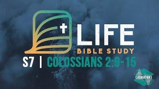Life Bible Study S7 | Colossians