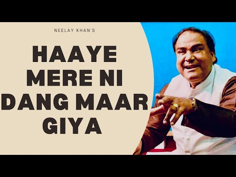 hai mere ni dang maar gaya by neelay khan