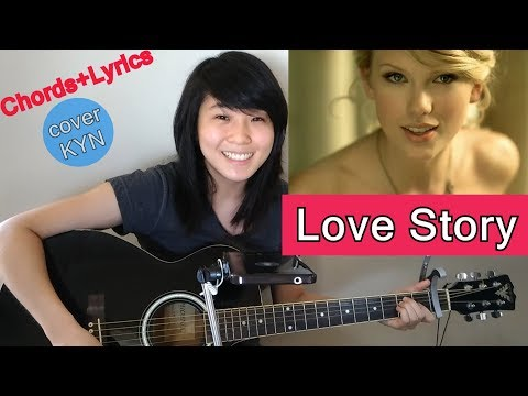 Taylor Swift - Love Story (acoustic cover KYN) + Chords + Lyrics