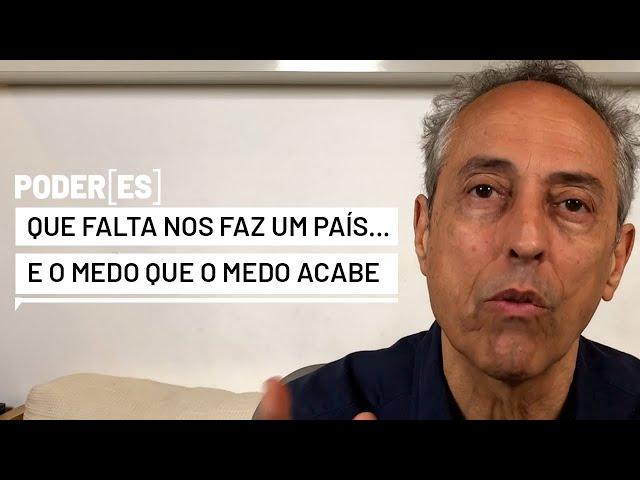 """Aldir Blanc & Alexandre Nero: """"Que falta nos faz um país"""". Mia Couto: """"... o medo que o medo acabe""""."""