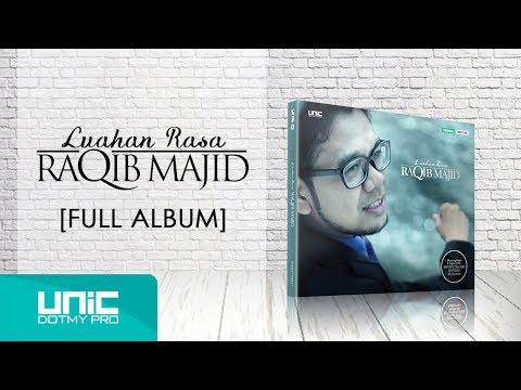 Raqib Majid - Luahan Rasa (2014) - Full Album