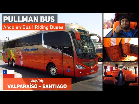 Ando En Bus | Viaje Pullman Bus, Valparaíso - Santiago + Bus Irizar I6 3.90 Mercedes Benz JZLC17