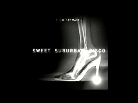 Billie Ray Martin - Sweet Suburban Disco (Vince Clarke Remix)
