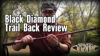 Black Diamond Trail Back Review and Trekking Pole Discussion