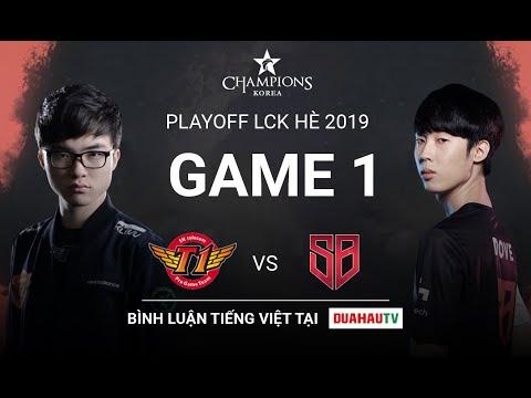 23-08-2019 Bình Luận Tiếng Việt | SKT vs SBG ( game 1) | Playoff LCK Mùa Hè (2019)