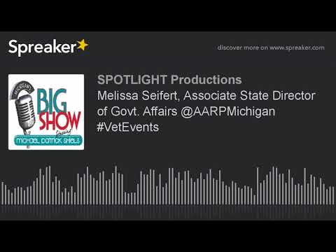Melissa Seifert, Associate State Director of Govt. Affairs @AARPMichigan #VetEvents