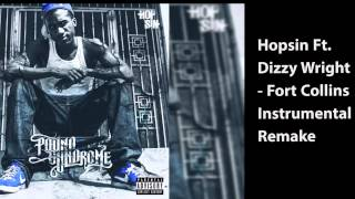 Hopsin Ft.Dizzy Wright - Fort Collins Instrumental Remake