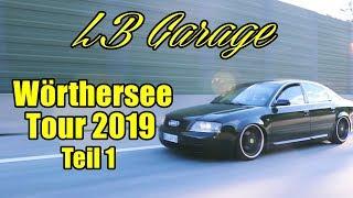 LB GARAGE | WÖRTHERSEE TOUR 2019 | TEIL 1